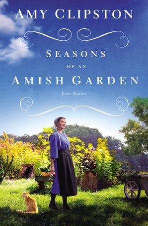 season of an amish garden
